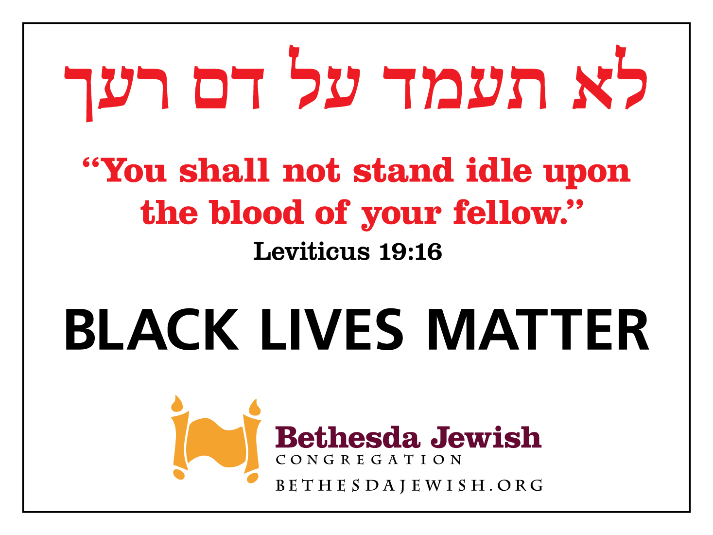Black Lives Matter (BLM) sign for Bethesda Jewish Congregation.